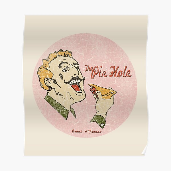 The Pie Hole (Pushing Daisies) Poster