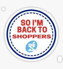 Back To Shoppers Sticker