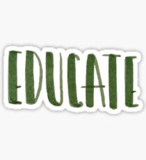 Educate Sticker