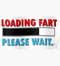Loading Fart Please Wait | Humor Comedy Poster