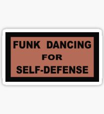 Funk Dancing for Self-Defence Sticker
