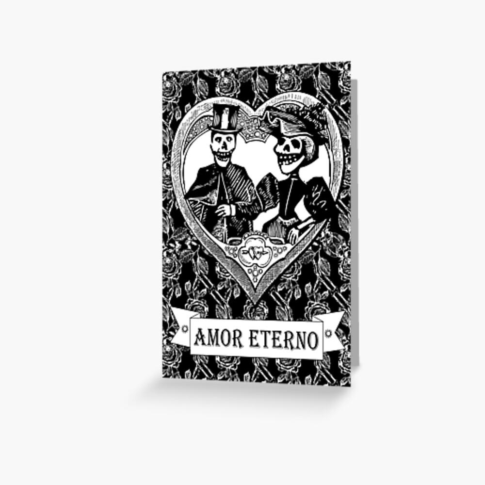 Amor Eterno   Eternal Love   Day of the Dead   Dia de los Muertos   Skulls and Skeletons   Vintage Skulls   Vintage Skeletons   Black and White    Greeting Card