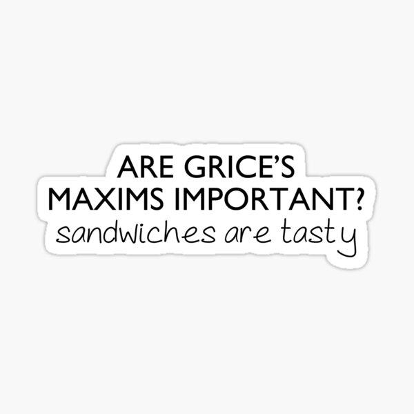 Grice's Maxims   Linguistics Sticker