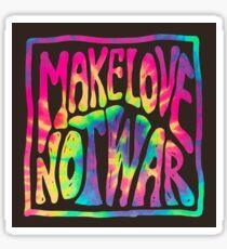 Make Love Not War ~ Tie Dye Sticker