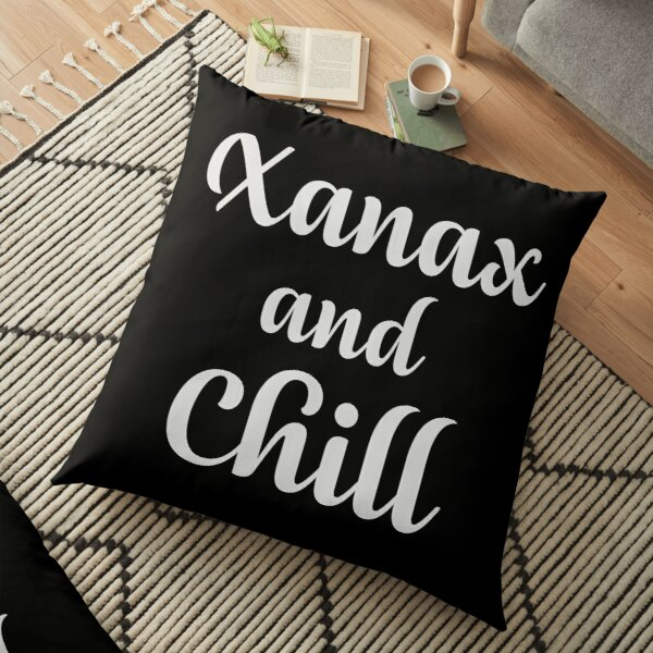 Xanax and Chill Floor Pillow