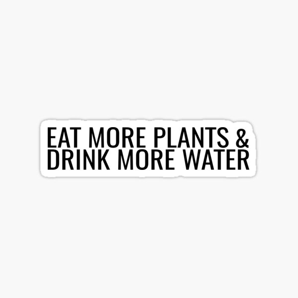 MORE PLANTS & WATER Sticker