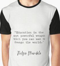 Nelson Mandela quote Graphic T-Shirt
