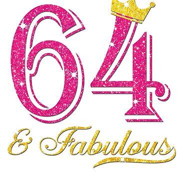 64th Birthday Women Fabulous Queen Shirt by JenniferMC882