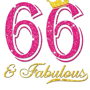 66th Birthday Women Fabulous Queen Shirt by JenniferMC882