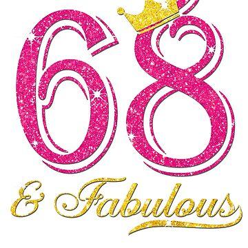 68th Birthday Women Fabulous Queen Shirt by JenniferMC882