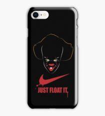 JUST FLOAT IT iPhone Case/Skin