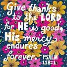 Gib dem Herrn Dank, denn er ist gut, Psalm Bibelvers, Schriftzug, Blumen und Blätter Doodle, inspirierend von Eneri Collection