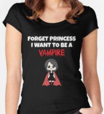 Vergessen Sie Prinzessin, die ich ein Vampirs-T-Shirt sein möchte Lustiges Halloween-T-Stück Tailliertes Rundhals-Shirt