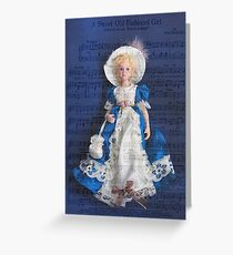 A Sweet Old Fashioned Girl # 2 Greeting Card