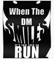 When The DM Smiles Poster