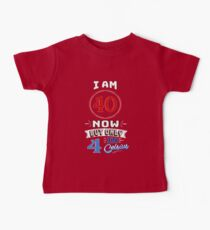 Funny 40th Birthday Gag Gift Funny 40 Year Old Kids Clothes