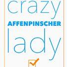 Crazy Affenpinscher Lady by Dog Shop