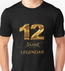 12 Jahre Legendär Unisex T-Shirt