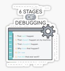 Programming Design 6 Stages Of Debugging For Software Devs Sticker