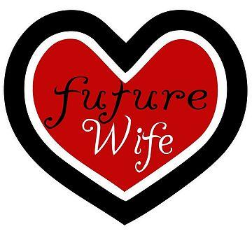 Future Wife by artofdesign21