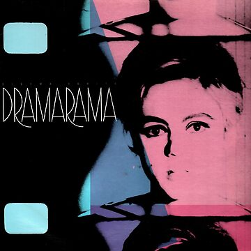 Dramarama - Cinema Verite by BalageBoutik