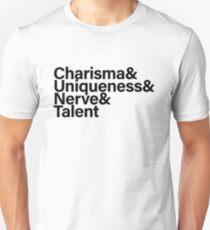 Charisma & Uniqueness & Nerve & Talent Unisex T-Shirt