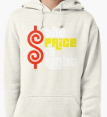 Price Is Right Pullover Hoodie