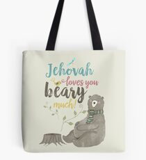 Jehovah Loves You Beary Much Tote Bag