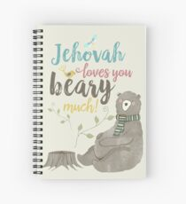Jehovah Loves You Beary Much Spiral Notebook
