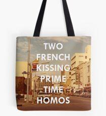Zwei Französisch küssen Prime Time Homos Tote Bag