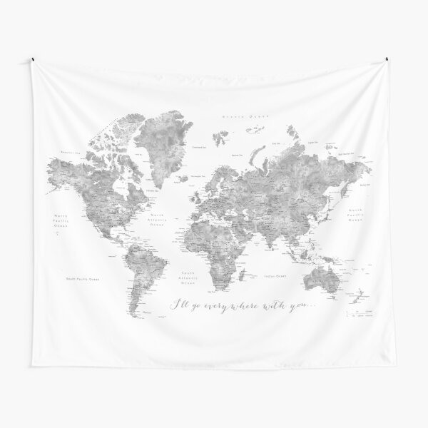 """Gray watercolor detailed world map """"Everywhere with you"""" Tapestry"""