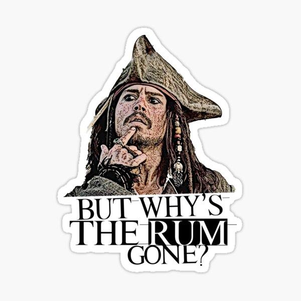 Johnny Depp - Pirates des Caraïbes - mais pourquoi le rhum a disparu? Sticker