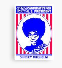 Shirley Chisholm-1972 Canvas Print
