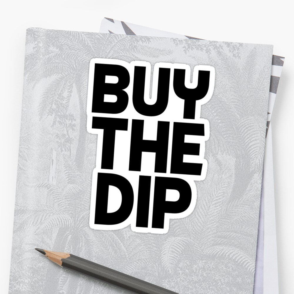 Buy the Dip Crypto Cryptocurrency Gift Idea Black Text Sticker