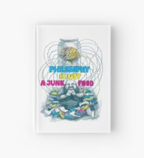Philosophy is not a junk food Hardcover Journal