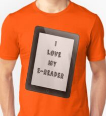 I Love My E-Reader T-Shirt