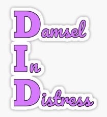 D.I.D. Damsel in distress Sticker