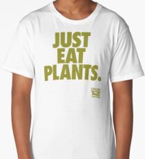 Just Eat Plants. Long T-Shirt