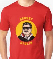 Brosef Stalin Unisex T-Shirt