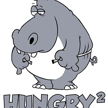 Funny Shirt – Funny Saying Hungry Squared Hungry Hungry Hippo by popularthreadz