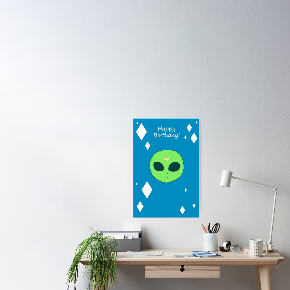 """Happy Birthday - Alien Face"" Poster By SaradaBoru"