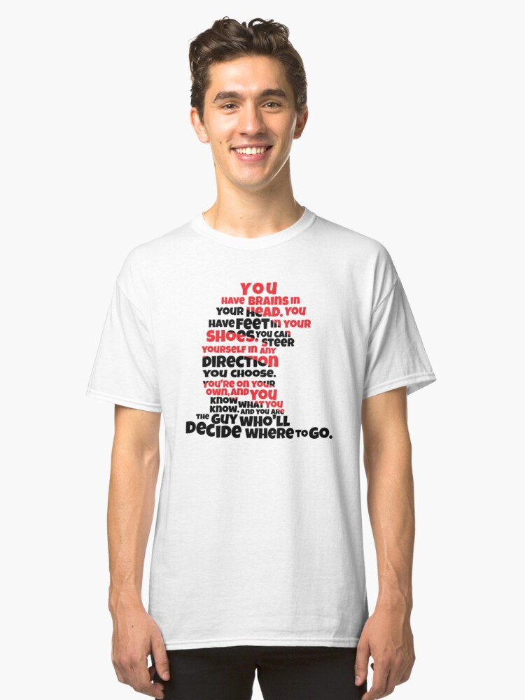 Oh the Places You'll Go Classic T-Shirt Front