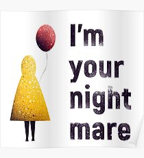 I'm Your Nightmare poster from horror movie IT with scary clown raincoat yellow red balloon Poster
