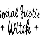 Social Justice Witch on white by terriblecomfort