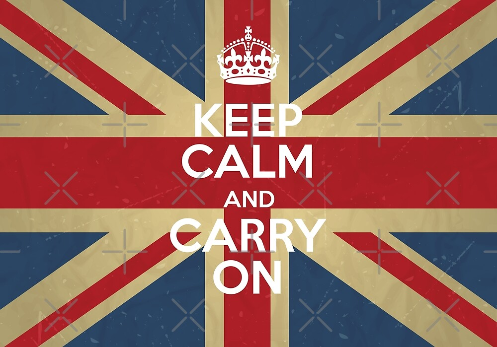 Keep Calm And Carry On by gossiprag