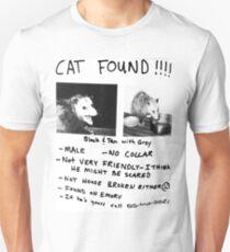 Cat Found!!!! T-Shirt