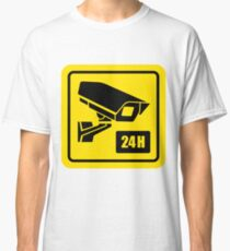 24 Hour Video Camera Warning Sign  Classic T-Shirt