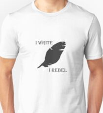 I WRITE, I REBEL. T-Shirt