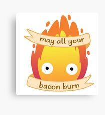 May All Your Bacon BURN Canvas Print