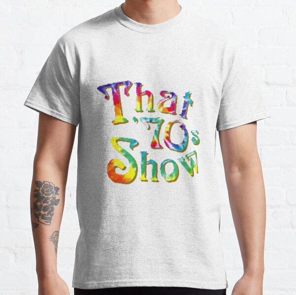 Tie Dye That 70s Show Classic T-Shirt